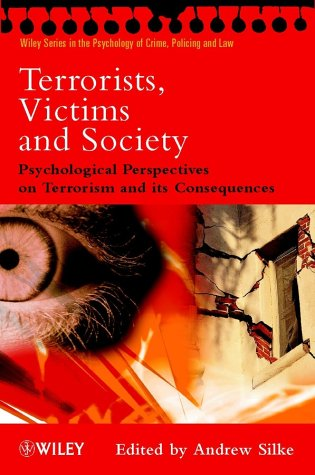 Terrorists, Victims and Society Psychological Perspectives on Terrorism and Its Consequences  2003 edition cover