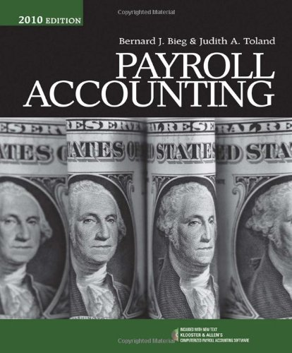 Payroll Accounting 2010 (with Computerized Payroll Accounting Software CD-ROM)  20th 2010 9780538744621 Front Cover
