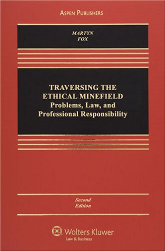 Traversing the Ethical Minefield Professional Responsibility 2e 2nd 2008 (Revised) edition cover