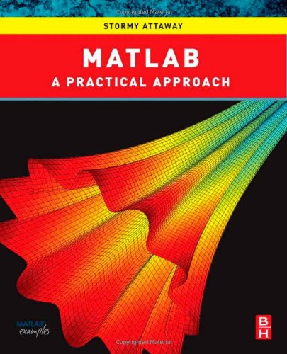 Matlab A Practical Introduction to Programming and Problem Solving  2009 edition cover