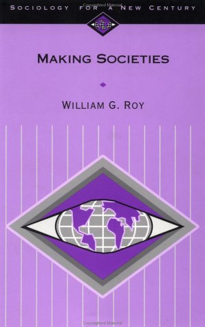 Making Societies The Historical Construction of Our World  2001 edition cover