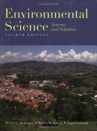 Environmental Science Systems and Solutions 4th 2007 (Revised) edition cover