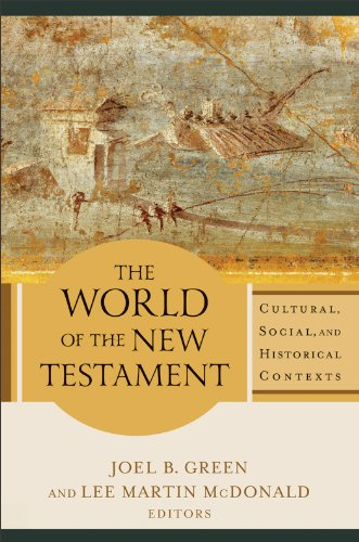 World of the New Testament Cultural, Social, and Historical Contexts  2013 edition cover