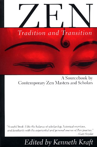 Zen Tradition and Transition - A Sourcebook by Contemporary Zen Masters and Scholars  1989 edition cover