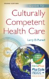 Guide to Culturally Competent Health Care:   2014 edition cover