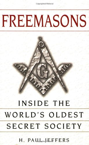 Freemasons Inside the World's Oldest Secret Society  2005 edition cover