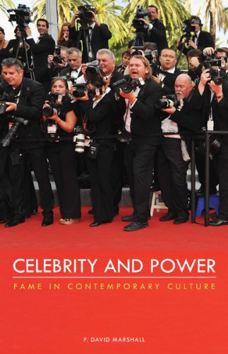 Celebrity and Power Fame in Contemporary Culture  2014 edition cover