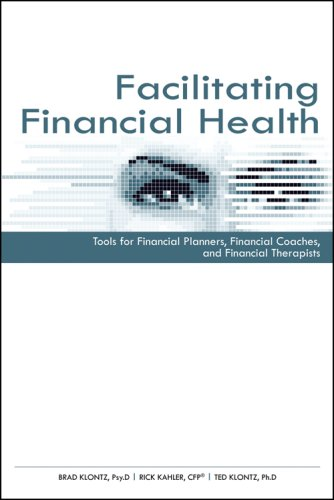Facilitating Financial Health: Financial Tools for Financial Planners, Financial Coaches, and Financial Therapists  2008 edition cover