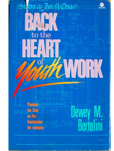 Back to the Heart of Youth Work 1st edition cover