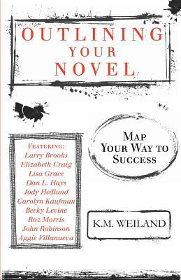 Outlining Your Novel   2011 edition cover