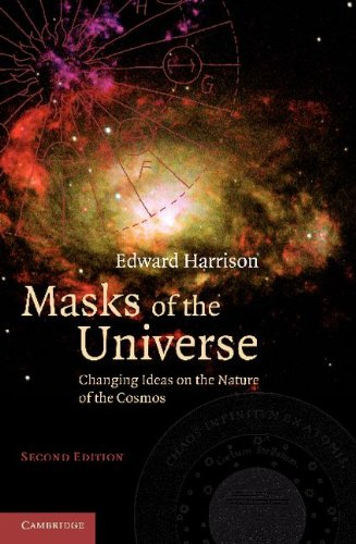 Masks of the Universe Changing Ideas on the Nature of the Cosmos 2nd 2011 (Revised) edition cover