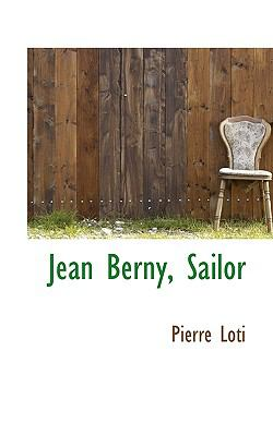 Jean Berny, Sailor  N/A 9781116721621 Front Cover