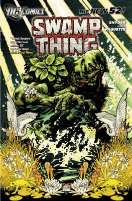 Swamp Thing Vol. 1: Raise Them Bones (the New 52)   2012 9781401234621 Front Cover