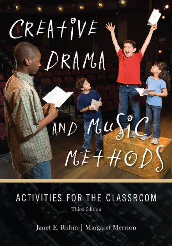 Creative Drama and Music Methods Activities for the Classroom 3rd 2010 edition cover