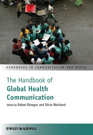 Handbook of Global Health Communication   2012 edition cover