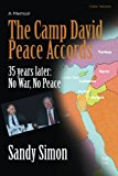 Camp David Peace Accords 35 Years Later: No War, No Peace N/A 9781492759621 Front Cover