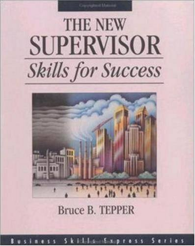 New Supervisor: Skills for Success   1994 9781556237621 Front Cover