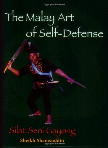 Malay Art of Self-Defense Silat Seni Gayong  2005 9781556435621 Front Cover