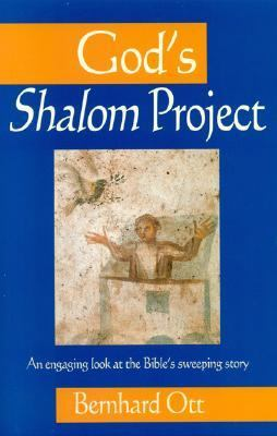 God's Shalom Project An Engaging Look at the Bible's Sweeping Store N/A edition cover