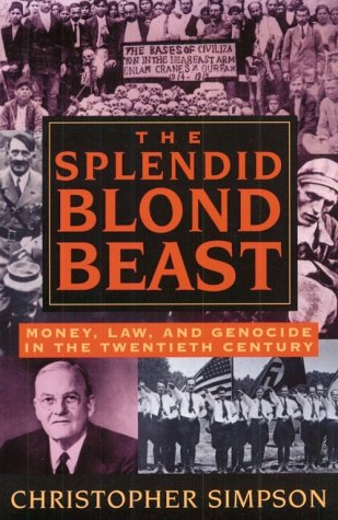Splendid Blond Beast Money, Law and Genocide in the Twentieth Century  1995 (Reprint) edition cover