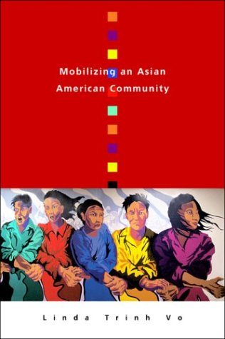 Mobilizing an Asian American Community   2004 edition cover