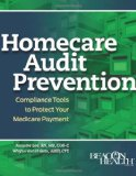 Homecare Compliance Program: How to Succeed Under Medicare Scrutiny  2010 edition cover