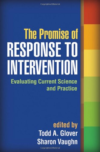 Promise of Response to Intervention Evaluating Current Science and Practice  2010 edition cover