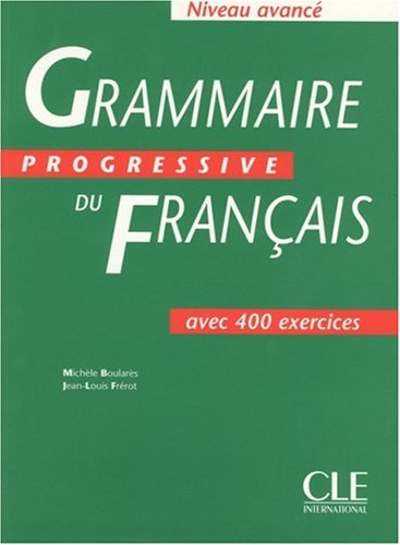 Grammaire Progressive du Francais Advanced Level  1997 edition cover