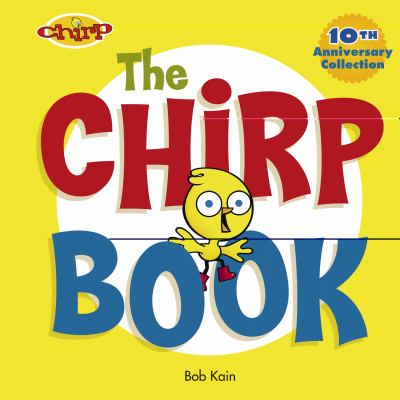 Chirp Book  10th 2007 (Anniversary) 9782895791621 Front Cover
