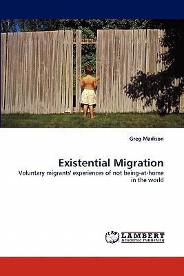 Existential Migration  N/A 9783838399621 Front Cover