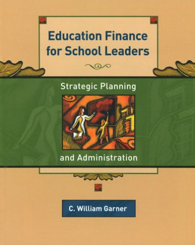 Education Finance for School Leaders Strategic Planning and Administration  2004 edition cover
