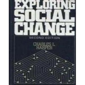 Exploring Social Change 2nd 9780132929622 Front Cover