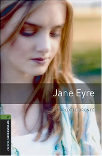 Jane Eyre, Level 6  3rd 2008 9780194792622 Front Cover