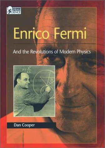 Enrico Fermi And the Revolutions of Modern Physics N/A edition cover