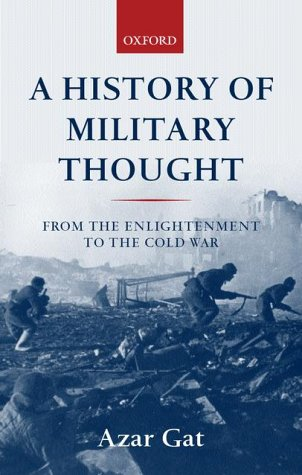 History of Military Thought From the Enlightenment to the Cold War  2001 9780199247622 Front Cover