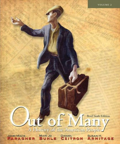 Out of Many A History of the American People 6th 2012 9780205010622 Front Cover