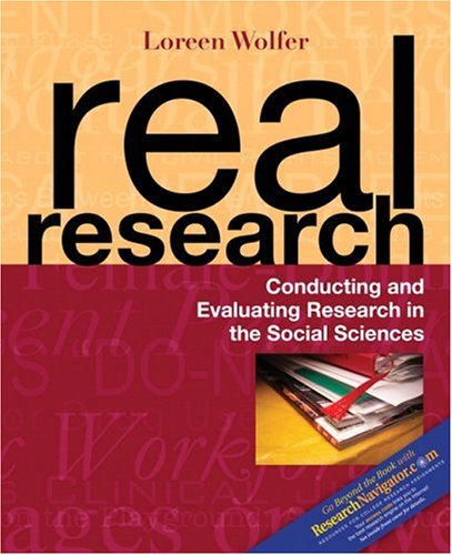 Real Research Conducting and Evaluating Research in the Social Sciences  2007 9780205416622 Front Cover
