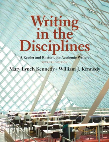 Writing in the Disciplines A Reader and Rhetoric for Academic Writers 7th 2012 (Revised) 9780205726622 Front Cover