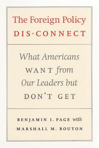 Foreign Policy Disconnect What Americans Want from Our Leaders but Don't Get  2006 edition cover