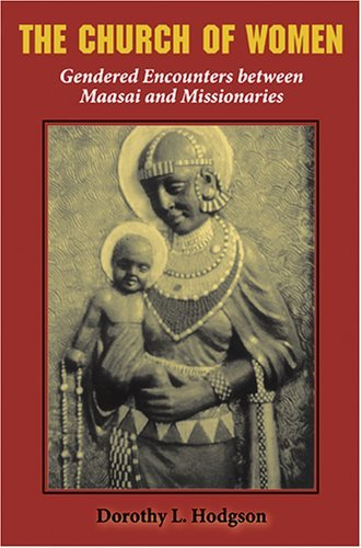 Church of Women Gendered Encounters Between Maasai and Missionaries  2005 edition cover