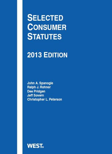 Selected Consumer Statutes 2013  2013rd 2013 (Revised) edition cover