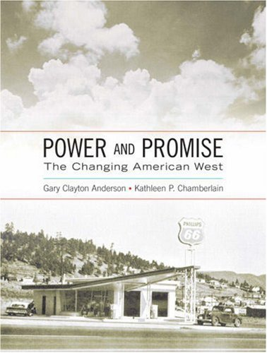 Power and Promise The Changing American West  2008 edition cover