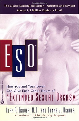 Eso How You and Your Lover Can Give Each Other Hours of Extended Sexual Orgasm  2001 (Revised) edition cover