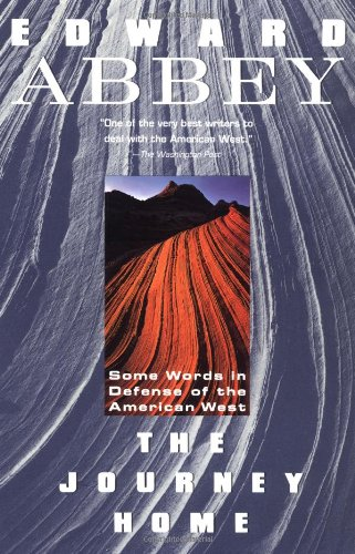 Journey Home Some Words in Defense of the American West N/A edition cover
