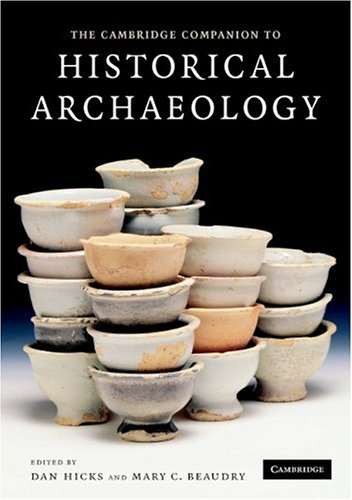 Cambridge Companion to Historical Archaeology   2006 9780521619622 Front Cover