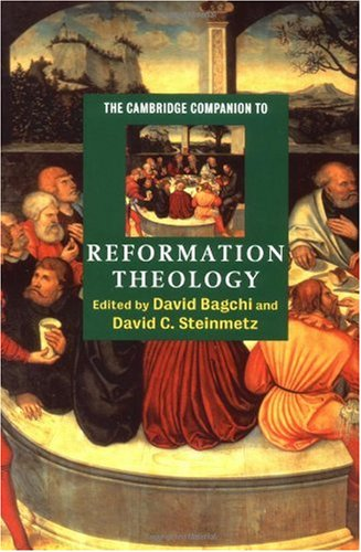 Cambridge Companion to Reformation Theology   2004 edition cover