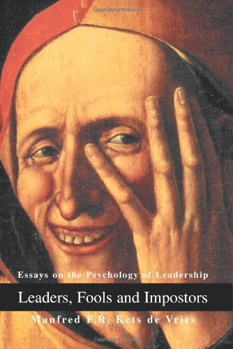 Leaders, Fools and Impostors Essays on the Psychology of Leadership  2003 edition cover
