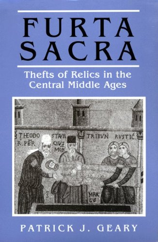 Furta Sacra - Thefts of Relics in the Central Middle Ages   1978 (Revised) edition cover