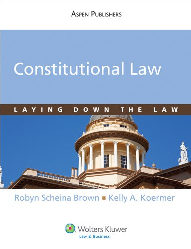 Constitutional Law Laying down the Law  2011 9780735588622 Front Cover