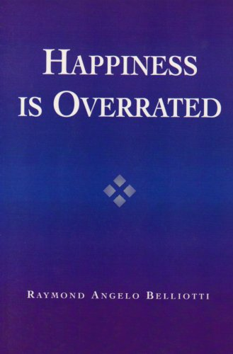 Happiness Is Overrated   2003 9780742533622 Front Cover